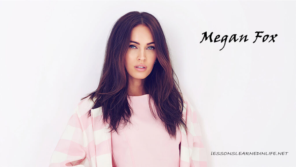 Top Best Megan Fox Quotes