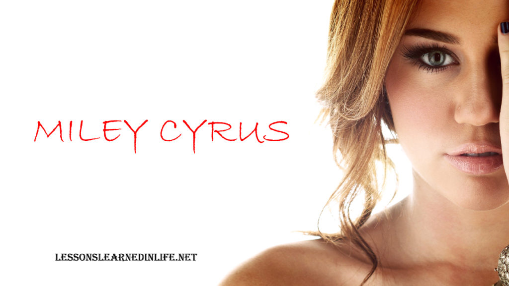 Miley Cyrus Quotes 2020