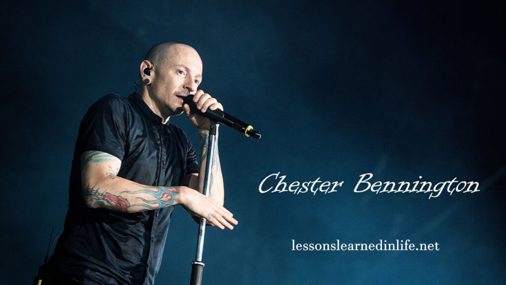 35 Most Memorable Chester Bennington Quotes Of Motivation
