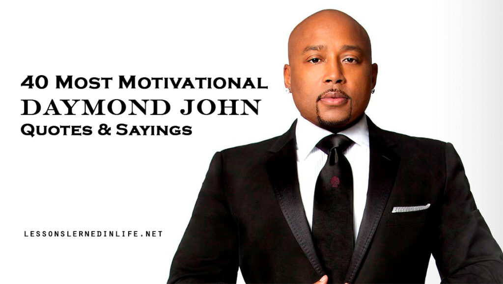 40 Daymond John Quotes & Sayings